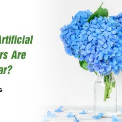 Why artificial flower are popular